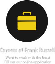 Careers at Frank Russell - Want to work with the best? Fill out our online application